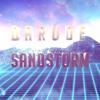 Darude - Sandstorm (80's Version)