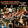 Classic R&B Mixes (R&B songs over Hip Hop beats)