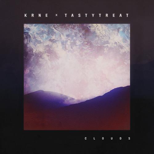 KRNE X TastyTreat - Clouds