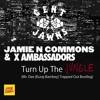 Jamie N Commons & X Ambassadors x Gent & Jawns - Turn Up The Jungle || FREE DL