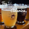 The Top 16 Breweries in America (Episode 60)