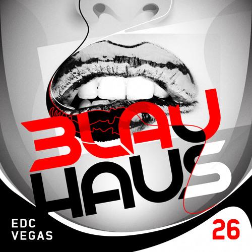 3LAU HAUS #26 (EDC Vegas)