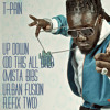T-Pain - Up Down (Mista Bibs Urban Fusion Refix Two) (Dirty)+ Clean DL
