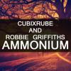 CubixRube & Robbie Griffiths - Ammonium (Original Mix)