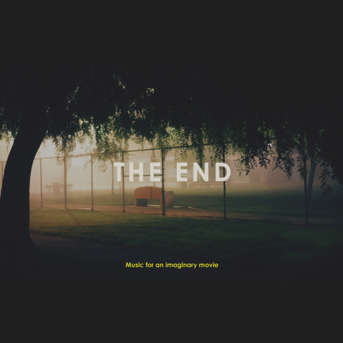 The End - Les Raisons ('Music For An Imaginary Movie' out now)