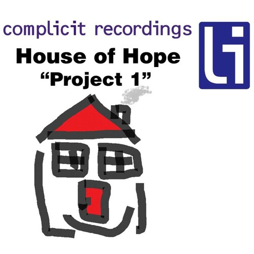 "House of Hope ""Project1"""