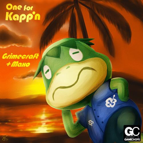 Grimecraft x Maxo - One For Kapp'n (Animal Crossing Remix)