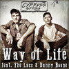 Way of Life (feat. The Lacs and Danny Boone)