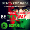 Dr Wrong & Old Harry Rox - Be This Way Feat Louise Watts - Beats For Gaza Clip