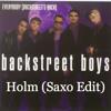 Everybody - Backstreet Boys (Holm Saxo Edit) (Fri Download)