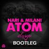 Nari & Milani - Atom (elusyv Bootleg) mp3
