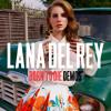 Lana Del Rey - National Anthem (Original Demo Version)