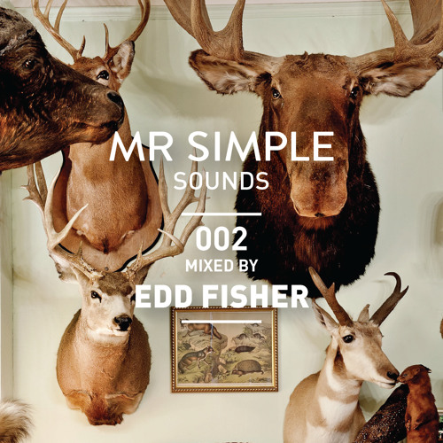 MR SIMPLE SOUNDS - 002 EDD FISHER