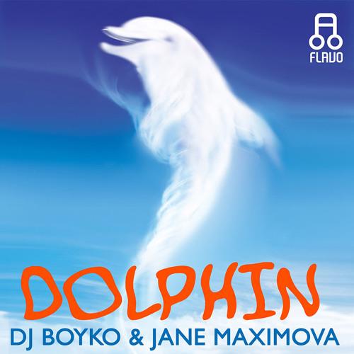 Boyko feat. Jane Maximova - Dolphin (Flavo Records)