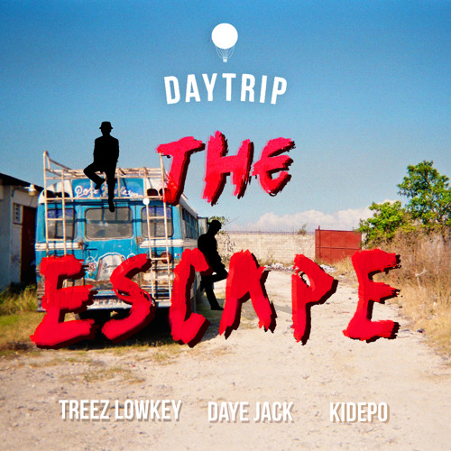 The Escape (Port-au-Prince) [feat. Treez Lowkey, Daye Jack, & Kidepo]