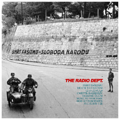 "The Radio Dept. ""Death to Fascism"""