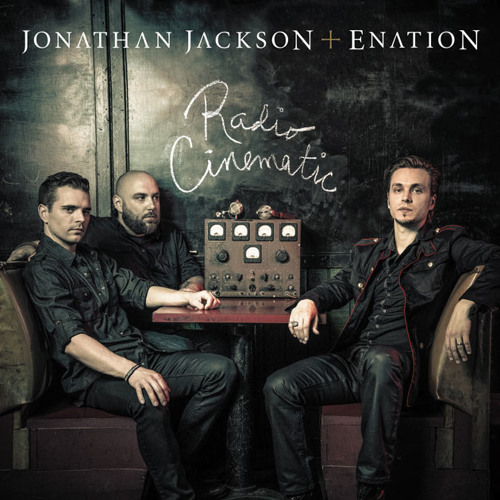 Jonathan Jackson + Enation - Everything Is Possible