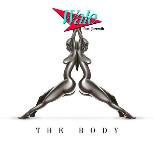 Wale ft. Jeremih – The Body (Prod by Soundz)