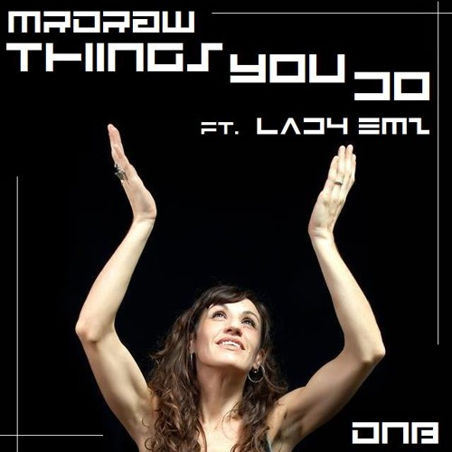 THINGS YOU DO - Mrdraw Dnb 2014 ft Lady Emz - Audio Animals Master (*free download)