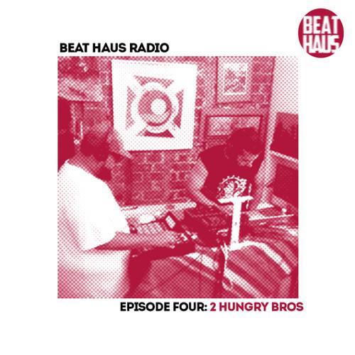 BEAT HAUS RADIO 4 ft 2 Hungry Bros