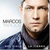 Marcos Yaroide - Te Amo Asi