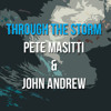 Pete Masitti And John Andrew Barrow- Through The Storm