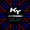 Flo Rida - Whistle ( Kyrogen Remix ) FREE DOWNLOAD