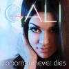 """Gali """"Tomorrow Never Dies""""  (Dave Audé Ext. Mix Radio Edit)"""