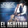 ☆Jorge Valenzuela - El Aguitado ☆