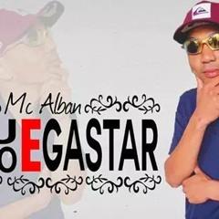 MC ALBAN- MEU STILO É GASTAR DJ THEZI 2014
