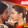 Manwa Laage | Happy New Year | Shah Rukh Khan || Arijit Singh & Shreya Ghoshal ||