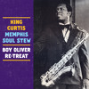 King Curtis - Memphis Soul Stew (Boy Oliver Re - Treat)