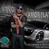 AMOR PLATONICO - ALEXO EL INTENSO PROD.BY DJ HEDER Y TERRY EL MAXIMO DADO MUSIC 2014