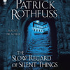 Author Patrick Rothfuss narrates THE SLOW REGARD OF SILENT THINGS