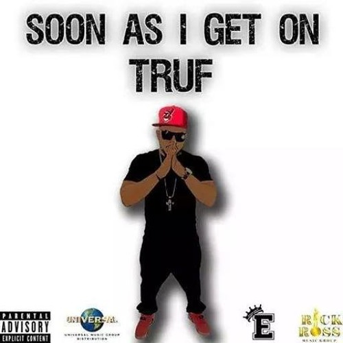 """SOON AS I GET ON"" SAMPLE BY TRUF PRODUCED BY DJ ROOBS"