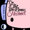 Hwood - Do It Like You Know [FREE DOWNLOAD]