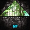 Matthew Parker - The Last Battle (You're Free) *Free Download*