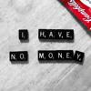 I Have No Money - Petravita