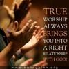 Worshiping Part 1