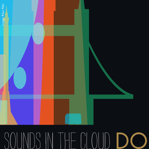 Sounds & Clouds | Doctor Ojiplático