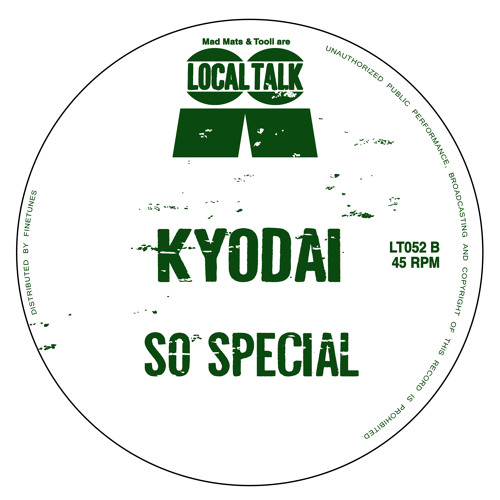 Kyodai - So Special - (12'' - LT052, Side B) 2014