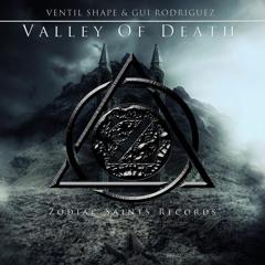 Ventil Shape & Gui Rodriguez - Valley Of Death