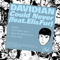 Davidian Could Never Ft. Eli & Fur (Artifact Remix) Artwork