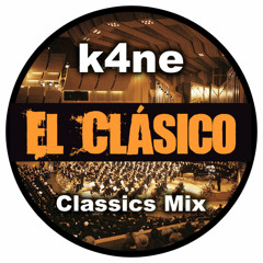 K4NE - El Clásico (Mix)