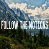 Follow the Motions