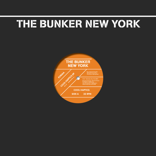 Forma - Cool Haptics EP (The Bunker New York 009) - preview clips