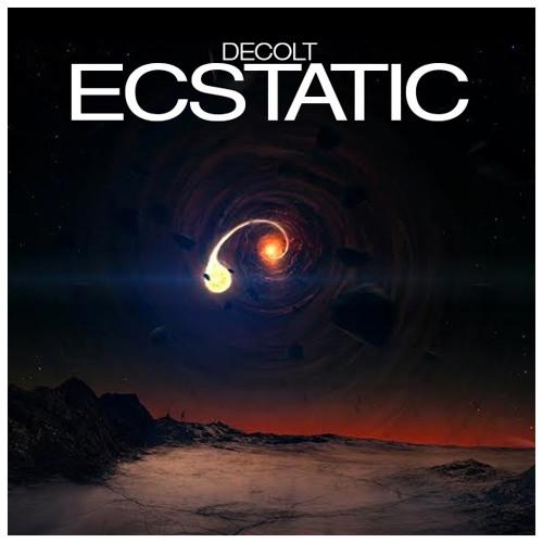 Decolt - Ecstatic (Original Mix)