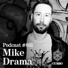CUBBO Podcast #051: Mike Drama (NL)