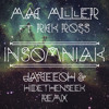 MAC MILLER ft RICK ROSS - INSOMNIAK(JayCeeOh & HIDEthenSEEK Remix)(OFFICIAL)