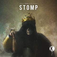 SNAILS - STOMP EP (Preview Mix)